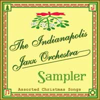 The Indianapolis Jazz Orchestra Sampler